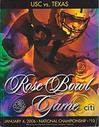 2006 Rose Bowl (Texas Longhorns vs. USC Trojans (#4))